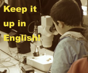 Keep it up in English!